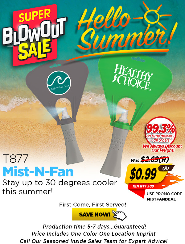 $0.99(R) Super Blow Out Price On The T877 Mist N Fan