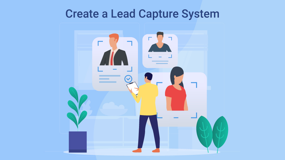 Create a Lead Capture System